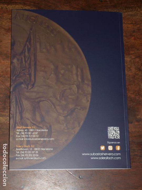 Catálogos y Libros de Monedas: CATALOGO GRAN SUBASTA NUMISMATICA PUBLICA SOLER Y LLACH MARTI HERVERA BARCELONA. 22 FEBRERO 2018 - Foto 7 - 126382871