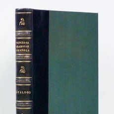Catálogos y Libros de Monedas: JUAN DE DIOS DE LA RADA Y DELGADO. CATÁLOGO DE MONEDAS ARÁBIGAS ESPAÑOLAS MUSEO ARQ. NAC. 1892. Lote 126444406