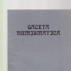 Catálogos y Libros de Monedas: GACETA NUMISMATICA - Nº 77 / JUNIO 1985 - ASOCIACION NUMISMATICA ESPAÑOLA. Lote 127199031
