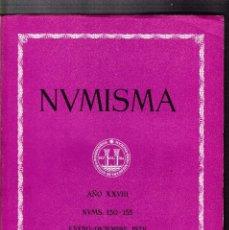Catálogos y Libros de Monedas: NUMISMATICA - Nº 150/155 - ENERO/DICIEMBRE 1978 - NUMISMA AÑO XXVIII / ILUSTRADO. Lote 127233011