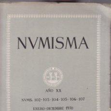Catálogos y Libros de Monedas: NUMISMATICA - Nº 102-103-104-105-106-107 - ENERO/DICIEMBRE 1970 - NUMISMA AÑO XX / ILUSTRADO. Lote 127233615