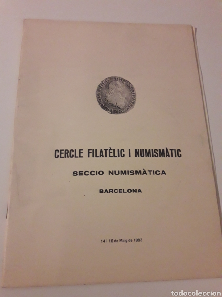 CERCLE FILATELIC I NUMISMATIC BARCELONA SECCIO NUMISMATICA 14 I 16 MAIG 1983 (Numismática - Catálogos y Libros)