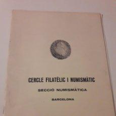 Kataloge und Münzbücher - CERCLE FILATELIC I NUMISMATIC BARCELONA SECCIO NUMISMATICA 14 I 16 MAIG 1983 - 127516283