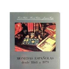 Catálogos y Libros de Monedas: CATÁLOGO ''FERRÁN CALICÓ, XAVIER CALICÓ, JOAQUIN TRIGO'' - MONEDAS ESPAÑOLAS DESDE 1868 A 1979. Lote 127725295