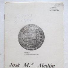 Catalogs and Coin Books - JOSÉ MARÍA ALEDÓN. 2ª SUBASTA NUMIMÁTICA POR CORREO 1980. APARTADO 531 VALENCIA. - 128364839