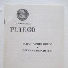 Catálogos y Libros de Monedas: NUMISMÁTICA PLIEGO. SUBASTA POR CORREO Y OFERTA A PRECIO FIJO. SEVILLA. PRIMERA PARTE. 1984.. Lote 128365955