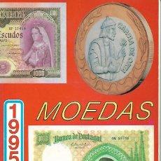 Catálogos y Libros de Monedas: CATALOGO DE MONEDAS Y BILLETES DE PORTUGAL Y COLONIAS PORTUGUESAS DE 1995 BUEN ESTADO VER FOTOS. Lote 128512523