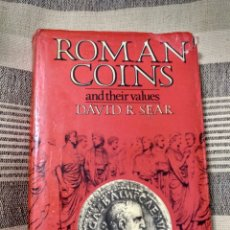 Catálogos y Libros de Monedas: ROMAN COINS AND THEIR VALUES. DAVID SEAR. 400 HOJAS.. Lote 130115162
