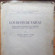 Catálogos y Libros de Monedas: LOS REYES DE TAIFAS. ESTUDIO HISTÓRICO NUMISMÁTICO...(A. PRIETO Y VIVES 1926) SIN USAR. Lote 131202416