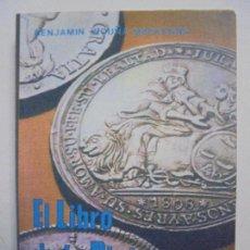 Catálogos e Livros de Moedas: EL LIBRO DE LA PLATA. BENJAMÍN VICUÑA MACKENNA. EDITORIAL FRANCISCO DE AGUIRRE. 1978. Lote 131320330
