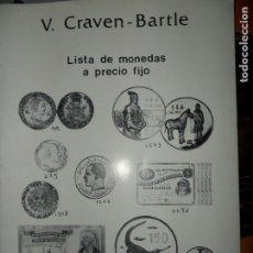 Catálogos y Libros de Monedas - Listas de monedas y billetes a precio fijo, Verano-otoño 1990, V. Craven-Bartle - 131643258