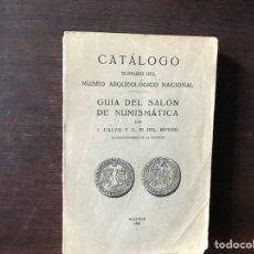 Catálogos y Libros de Monedas: CATÁLOGO SUMARIO DEL MUSEO ARQUEOLÓGICO NACIONAL. GUÍA DEL SALÓN DE NUMISMÁTICA. 1.926. Lote 133268469