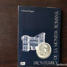 Catálogos y Libros de Monedas: PRONTUARIO DE LA MONEDA ROMANA. F. ÁLVAREZ BURGOS. Lote 133268499
