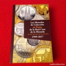 Catálogos y Libros de Monedas: LAS MONEDAS DE COLECCIÓN EN EUROS DE LA REAL CASA DE LA MONEDA, 1999 - 2017, 335 PÁGINAS, EN RUSTICA. Lote 219434275