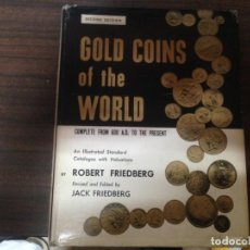 Catálogos y Libros de Monedas: ANTIGUO LIBRO CATALOGO MONEDAS ORO GOLD COINS OF THE WORLD. Lote 135337522