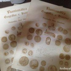 Catálogos y Libros de Monedas: LOTE 2 VOLUMENES LIBRO CATALOGO MONEDAS NUMISMATICA GEOGRAFICA E HISTORICA POR ALEJANDRO SAEZ GIMENE. Lote 135353090