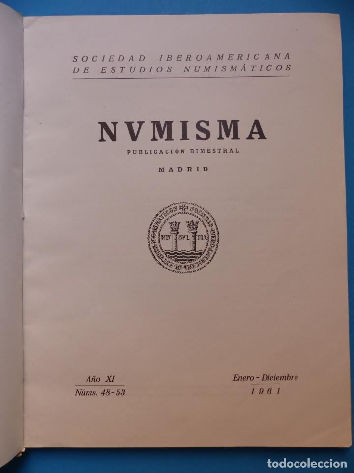 Catálogos y Libros de Monedas: NUMISMATICA - Nº 48-49-50-51-52-53 - ENERO/DICIEMBRE 1961 - NUMISMA AÑO XI - Foto 2 - 135436850