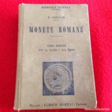Catálogos y Libros de Monedas: MONETE ROMANE, DE F GNECCHI, MANUALI HOEPLI, MILAN 1907, 418 PÁGINAS Y XXV DE LÁMINAS, EN PASTA DUR. Lote 136274610