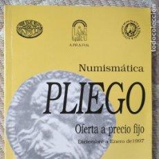 Catálogos y Libros de Monedas: HAGA SU OFERTA MAS EN TIENDA CATALOGO DE NUMISMATICA PLIEGO 1997. Lote 136357134
