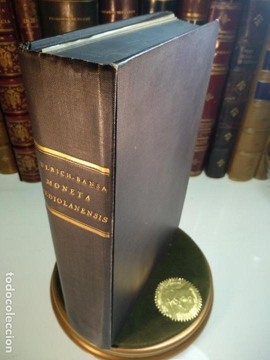 IMPORTANTE OBRA EN ITALIANO - MONETA MEDIOLANENSIS ( 352-498) OSCAR ULRICH-BANSA - 27 LÁMINAS - (Numismática - Catálogos y Libros)