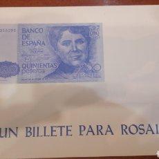 Catálogos y Libros de Monedas: UN BILLETE PARA ROSALIA INPRENTA PAREDES SANTIAGO 1983 PATRONATO ROSALIA CASTRO. Lote 136813684