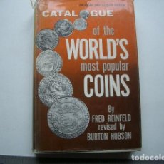 Catálogos y Libros de Monedas: A CATALOGUE OF THE WORLD'S MOST POPULAR COINS - REVISED AND ENLARGED EDITION FRED REINFELD. Lote 137114574