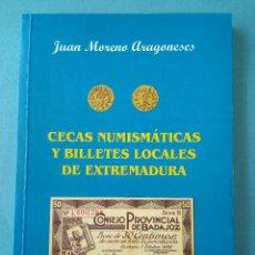 Catálogos y Libros de Monedas: CECAS NUMISMATICAS Y BILLETES LOCALES DE EXTREMADURA. Lote 137121130