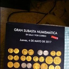 Catálogos y Libros de Monedas: GRAN SUBASTA DE NUMISMATICA 2017. Lote 137225328