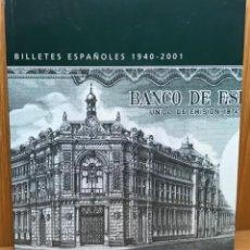 Catálogos y Libros de Monedas: BILLETES ESPAÑOLES (1940 - 2001) - BANCO DE ESPAÑA. Lote 138831158