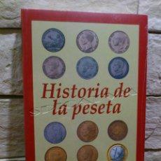 Catálogos y Libros de Monedas: HISTORIA DE LA PESETA - EDHASA - PRIMERA EDICION - 2001 - PEDRO VOLTES - NUEVO - PRECINTADO. Lote 139121882