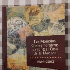 Catálogos y Libros de Monedas: LAS MONEDAS CONMEMORATIVAS DE LA REAL CASA DE LA MONEDA, 1989-2003. Lote 139359786