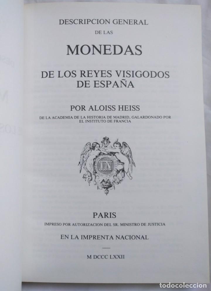 Catálogos y Libros de Monedas: Heiss, Aloiss. Descripción general de las monedas de los reyes visigodos de España · 1978 - Foto 2 - 139455218