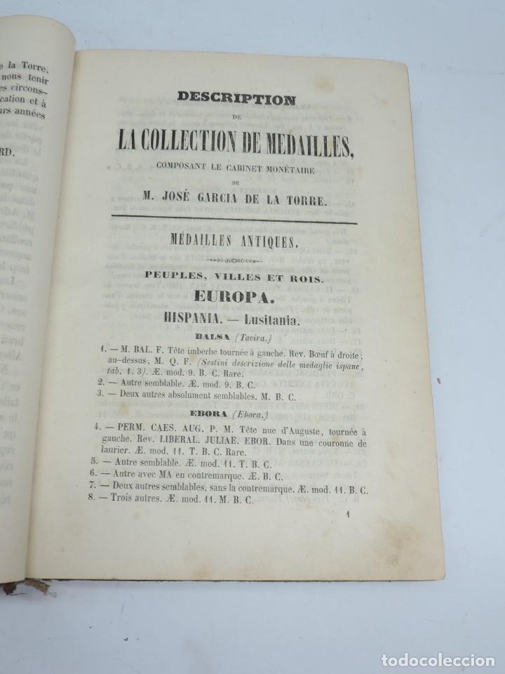 DESCRIPTIONS DES MONNAIES ESPAGNOLES, ET DES MONNAIES ETRANGERES. DE D. JOSE GARCIA DE LA TORRE,1852 (Numismática - Catálogos y Libros)