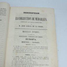 Catálogos y Libros de Monedas: DESCRIPTIONS DES MONNAIES ESPAGNOLES, ET DES MONNAIES ETRANGERES. DE D. JOSE GARCIA DE LA TORRE,1852. Lote 140146782