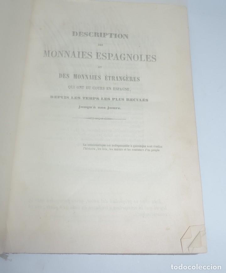 Catálogos y Libros de Monedas: DESCRIPTIONS DES MONNAIES ESPAGNOLES, ET DES MONNAIES ETRANGERES. DE D. JOSE GARCIA DE LA TORRE,1852 - Foto 3 - 140146782