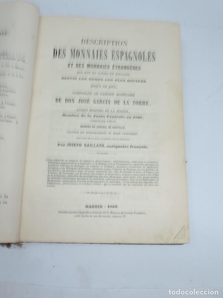 Catálogos y Libros de Monedas: DESCRIPTIONS DES MONNAIES ESPAGNOLES, ET DES MONNAIES ETRANGERES. DE D. JOSE GARCIA DE LA TORRE,1852 - Foto 4 - 140146782