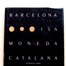 Catálogos y Libros de Monedas: M.CRUSAFONT - BARCELONA I LA MONEDA CATALANA - CAIXA DE PENSIONS. Lote 140322542