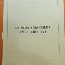 Catálogos y Libros de Monedas: ARTICULO 1923 - LA VIDA FINANCIERA EN 1922 BOLSA COTIZACIONES MONEDAS CAMBIOS OFICIALES VALORES 37 P. Lote 140900210
