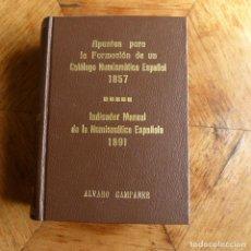 Catálogos y Libros de Monedas: REEDICION DEL LIBRO DE APUNTES Y MANUAL DE LA MONEDA ESPAÑOLA AÑOS 1857 Y 1891. Lote 141187110