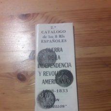 Catálogos y Libros de Monedas: CATALOGO 8 RLS ESPAÑOLES GUERRA INDEPENDENCIA Y REVOLUCION AMERICANA 1808-1833 RESELLOS CASTAN 1988. Lote 141566798