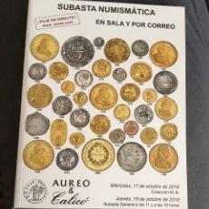 Catálogos y Libros de Monedas: CATÁLOGO SUBASTA ÁUREO & CALICÓ 18-10-2018. Lote 142279690