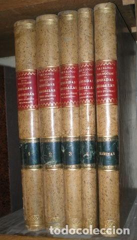 CATALOGO DE LA COLECCION DE MONEDAS Y MEDALLAS DE MANUEL VIDAL QUADRAS Y RAMON. 5 VOLS. 1892 (Numismática - Catálogos y Libros)