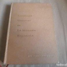 Catálogos y Libros de Monedas: CATALOGO GENERAL DE LA MONEDA ESPAÑOLA FELIPE V 1700 - ISABEL II 1868 - JOSE A . VICENTI. Lote 142687186
