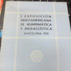 Catálogos y Libros de Monedas: I EXPOSICIÓN IBEROAMERICANA DE NUMISMÁTICA Y MEDALLÍSTICA BARCELONA 1958 Nº 14. Lote 142876186