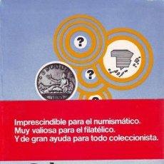 Catálogos y Libros de Monedas: MONEO SANTAMARIA, FÉLIX: GUIA SECRETA DEL NUMISMATICO.. Lote 142904314
