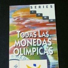 Catálogos y Libros de Monedas: FOLLETO PUBLICITARIO FNMT - TODAS LAS MONEDAS OLIMPICAS - EL RECUERDO EN ORO Y PLATA DE BARCELONA 92. Lote 142925298