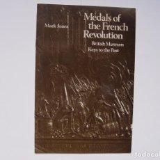 Catálogos y Libros de Monedas: MEDALS OF THE FRENCH REVOLUTION (LONDRES, 1977) NUMISMÁTICA. ORIGINAL ¡COLECCIONISTA!. Lote 145623642