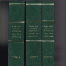 Catálogos y Libros de Monedas: MONEDAS HISPANO-CRISTIANAS - ALOISS HEISS - 3 VOLS. - JUAN R. CAYON, EDITOR 1975. Lote 145639570