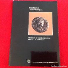 Catálogos y Libros de Monedas: TESORILLO DE MONEDAS ROMANAS DE PLATA DE OTERUELO, DE JULIO MANGAS Y CARMEN BLANQUEZ, LEÓN 1990,. Lote 145727702