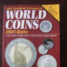 Catálogos y Libros de Monedas: 2007 STANDARD CATALOG OF WORLD COINS 2001-DATA. MUNDIAL Y ASIA GENERAL. Lote 146347942